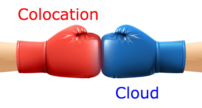 Colocation or Cloud